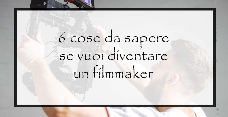 diventare-un-filmmaker