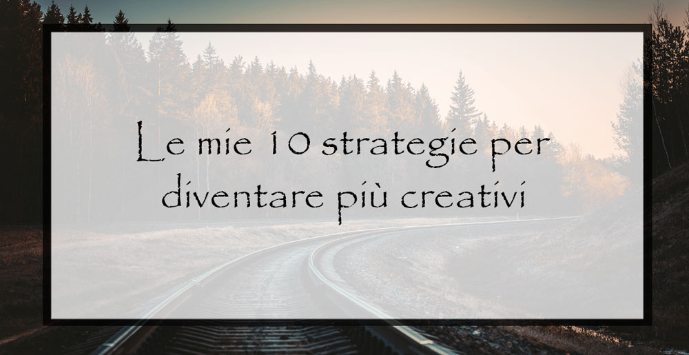 strategie-per-diventare-creativi