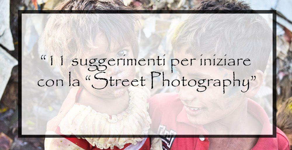 11-consigli-per-iniziare-con-la-street-photography