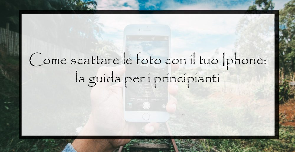 Come-scattare-foto-con-l'Iphone