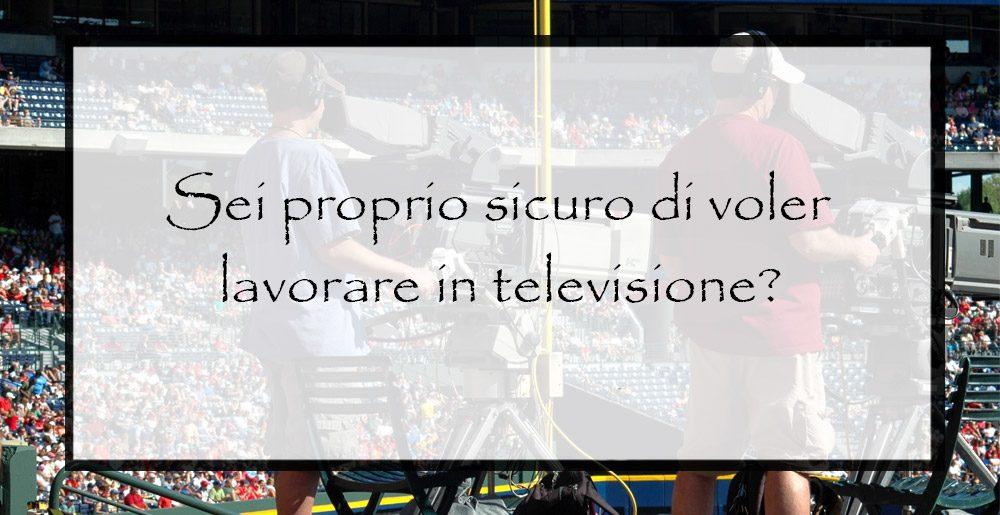Lavorare-in-televisione