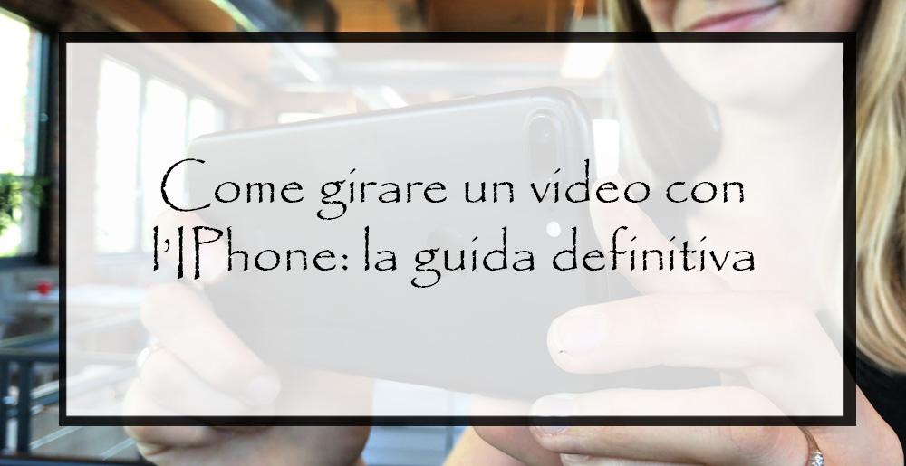 Come-girare-un-video-con-l'IPhone
