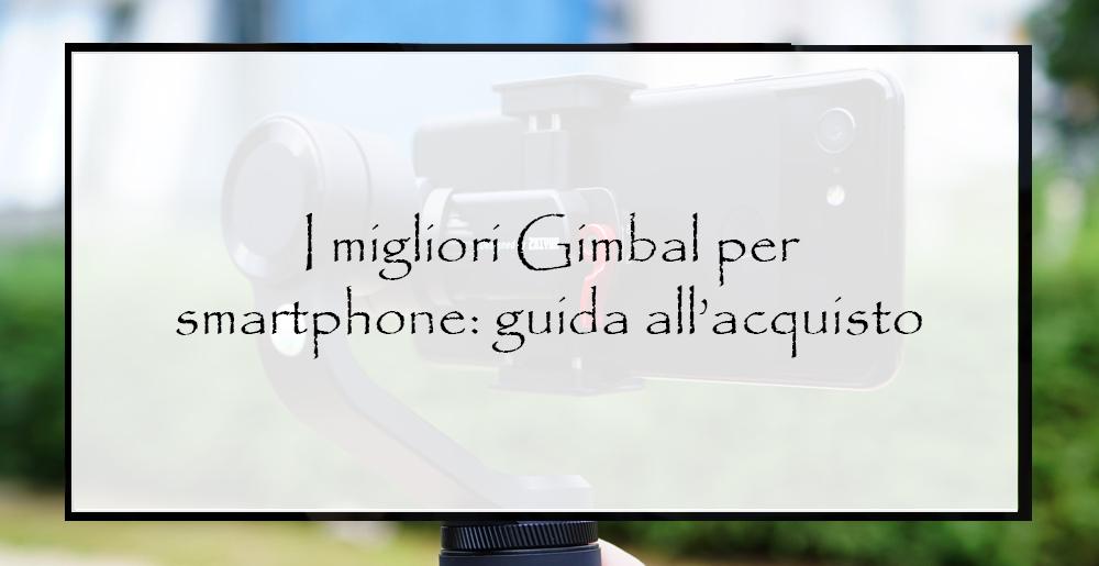 gimbal-per-smartphone-e-action-cam