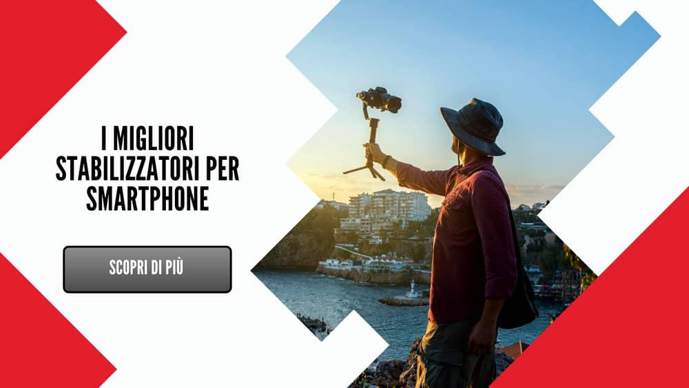 I-migliori-stabilizzatori-per-smartphone2