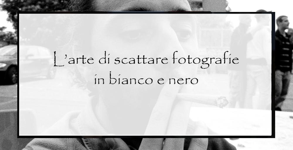 arte-di-scattare-fotografie-in-bianco-e-nero
