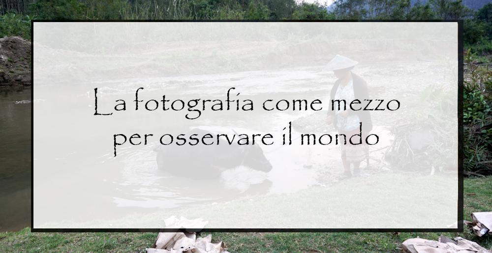 La-fotografia-come-mezzo-per-osservare-il-mondo