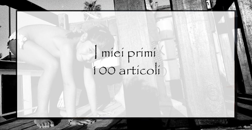 i-miei-primi-100-articoli