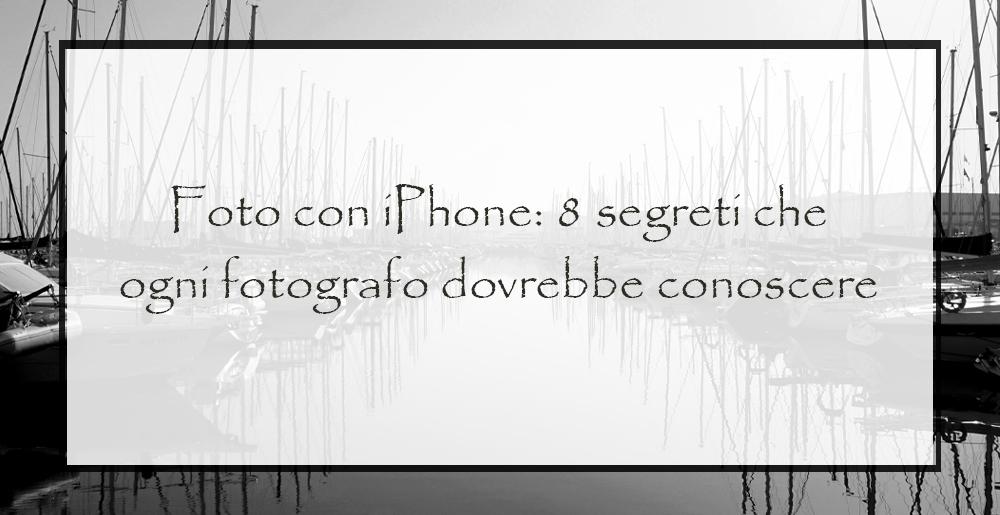foto-con-iphone-segreti-che-ogni-fotografo-dovrebbe-conoscere